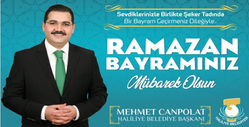Başkan Canpolat: Tüm İslam Aleminin Ramazan Bayramını Tebrik Ederim
